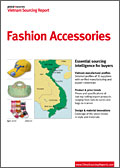 Vietnam Sourcing Report: Fashion Accessories